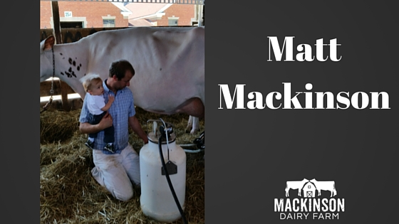Meet my brother, Matt Mackinson of Mackinson Dairy Farm from IL!