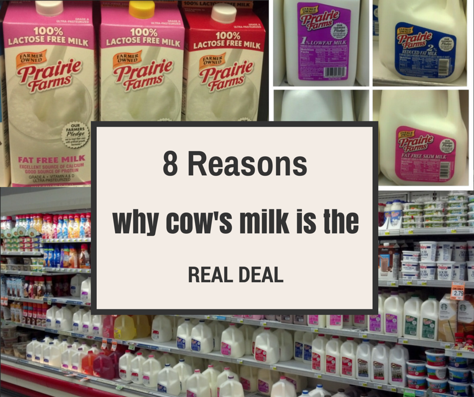 "8 reasons why cow's milk is the ""real deal"""