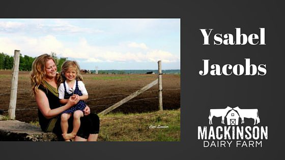 Women in Dairy: Ysabel Jacobs of Ferme Jacobs from Cap-santé, Quebec, Canada!
