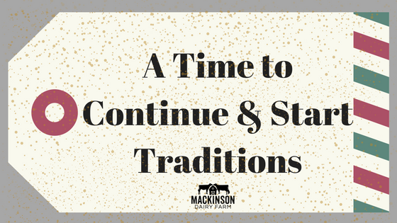 A Time to Continue & Start Traditions